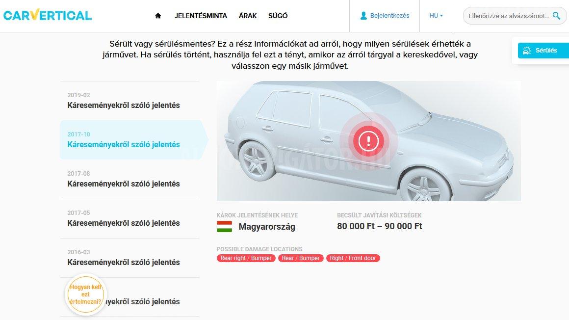 6fde9d947368 Vásárlás előtt mindenképp ajánlott az autó előéletének lekérdezése, a  carVertical rendszere bár fizetős, külföldről és jellemzően belföldről is  több adattal ...